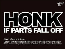 HONK IF PARTS FALL OFF Reflective Funny Car Sticker Truck Decal best Present-