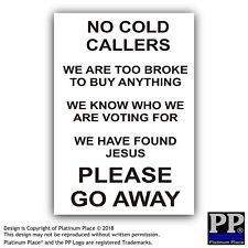 1 x No Cold Calling, Please Go Away-External Sticker-Jesus,Voting,Door,Fun,Sign