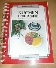 Kuchen und Torten von Hildegard Kölzer - Klassiker - Backbuch - Früchte der Sais