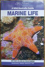 Steve Parish A Wild Australia Guide - Marine Life -  Dr Tony Ayling  pb 2009