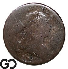 1798 Large Cent, Draped Bust, Tough Type Early Copper