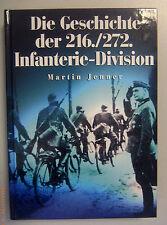 Die Geschichte der 216./272. Infanterie Division /M. Jenner ~Zeitgeschichte~