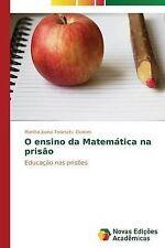 NEW O ensino da Matemática na prisão: Educação nas prisões (Portuguese Edition)