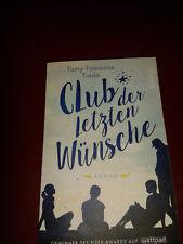 """""""Club der letzten Wünsche"""", Tamy Fabienne Tiede, TB +201+"""