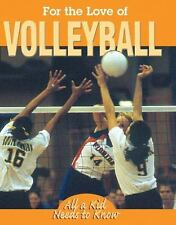 For the Love of Volleyball (For the Love of Sports)-ExLibrary