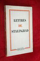 LETTRES DE STALINGRAD  EDITIONS  CORREA 1957