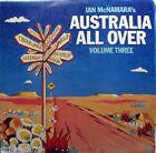 IAN McNAMARA Macca 's Australia All Over / Volume Three LP 1989