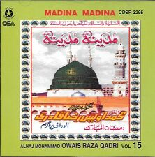 OWAIS RAZA QADRI - MADINA MADINA - VOL 15 - NEW NAAT CD - FREE UK POST