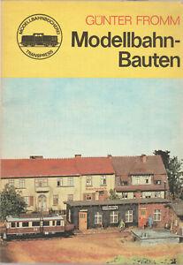 Modellbahnbauten - Günter Fromm - vielfältige Anleitungen -