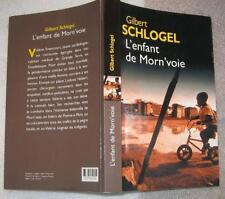 L'enfant de morn'voie de Gilbert Schlogel