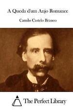 A Queda d'um Anjo Romance by Camilo Castelo Branco (2015, Paperback)