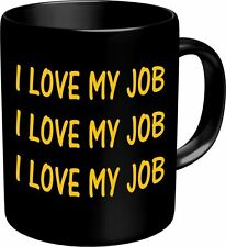 Kaffeebecher - I love my job -  Keramik Becher Pott Tasse Fun coffee mug
