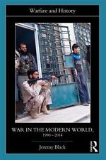 War in the Modern World, 1990-2014 (Paperback or Softback)