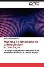 Modelos de simulación en antropología y arqueología: Un ensayo sobre los límites