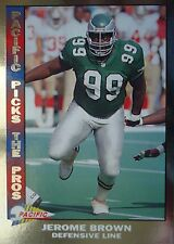 NFL 11 Jerome Brown Defensive Line Philadelphia Eagles Pacific 1992