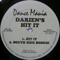 "12"" DARIEN Darien's hit it DANCE MANIA 120 CHICAGO 95 HOUSE GHETTO Paul JOHNSON"
