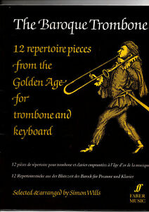 The baroque trombone 12 reperoire pieces from the golden age for trombone