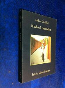 ANDREA CAMILLERI IL LADRO DI MERENDINE 374°MEMORIA SELLERIO PRIMA EDIZIONE!1996