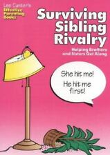 Surviving Sibling Rivalry: Helping Brothers and Sisters Get Along (Lee Canter's