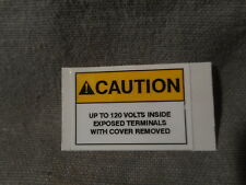 CAUTION sticker Label UP TO 120 VOLTS INSIDE...military radio M151 M35 M998 M715
