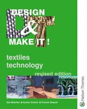 Design & Make It! - Textiles Technology Revised Edition,Alex Mcarthur, Carolyn