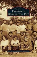 Filipinos in Washington, D.C. (Hardback or Cased Book)