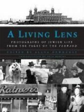 A Living Lens : Photographs of Jewish Life from the Pages of the Forward...