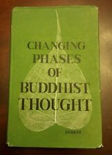Changing Phases of Buddhist Thought by Anil Kumar Sarkar 1968