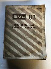 Gmc Service Manual Light Duty Trucks 1983 83 X-8332 Gm