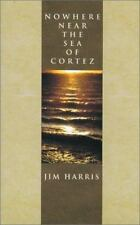 Nowhere Near the Sea of Cortez-ExLibrary