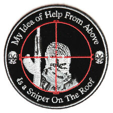 Embroidered My Idea Of Help From Above Sniper Iron on Sew on Biker Patch Badge