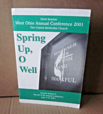 UNITED METHODIST CHURCH Ohio Conference program 2001 Spring Up O Well book