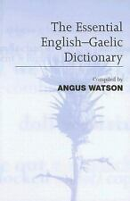 The Essential English-Gaelic Dictionary: A Dictionary for Students and-ExLibrary