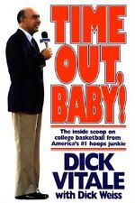 Time Out Baby! - Dick Vitale - HC w/DJ 1st EDITION 1991