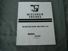 WISCONSIN  ENGINE  AEN, AENS INSTRUCTION, REPAIR & PARTS MANUAL BRAND NEW