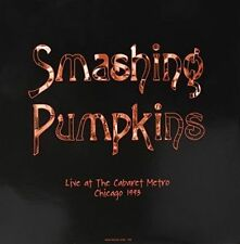 Smashing Pumpkins-live at The Cabaret Metro Chicago IL August 14 1993 Vinyl