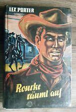 altes Leihbuch Lex Porter Rourke räumt auf Wildwest Roman Bewin Verlag 1960