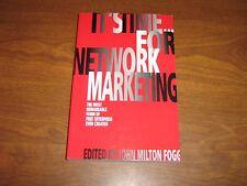 It's Time for Network Marketing: ...Free Enterprise -John Milton Fogg 2007 PB