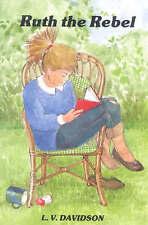 NEW Ruth the Rebel (Gateway Books (Lutterworth)) by L V Davidson