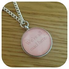 Alice in Wonderland we are all mad here Hatter Necklace