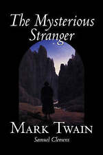 NEW The Mysterious Stranger by Mark Twain