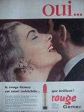 PUBLICITÉ 1957 LE ROUGE GEMEY EST AUSSI INDÉLÉBILE QUE BRILLANT - ADVERTISING