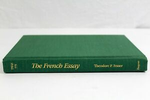 The French Essay by Theodore P. Fraser 1986 Hardcover Twayne Publishers