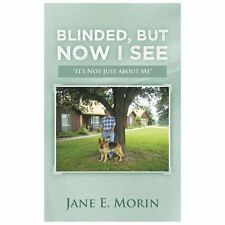 "Blinded, But Now I See: ""It's Not Just about Me"" by"