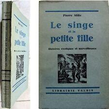 Le singe et la petite fille 1927 Pierre Mille histoires exotiques merveilleuses