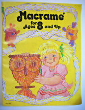 Macrame for ages 8 and Up Basics large diagrams bracelets plant hanger OWL