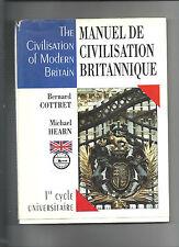 Manuel de civilisation britannique 1er cycle universitaire B Cottret M Hearn E13