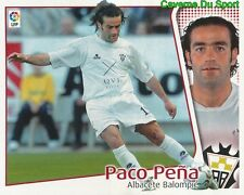 PACO PENA ESPANA ALBACETE BALOMPIE CROMO STICKER LIGA ESTE 2005 PANINI