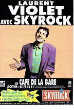 PUBLICITE ADVERTISING 126  1991   radio Skyrock & Laurent Violet café de la gare