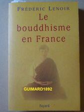 Le Bouddhisme en France Frédéric Lenoir